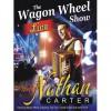 Nathan Carter – The wagon Wheel Show Live