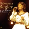 Philomena Begley – My Life, My Music, My Memories CD