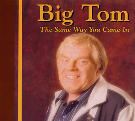 Big-Tom---Same-Way-You-Came-In