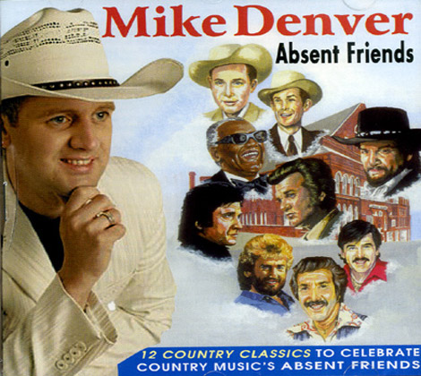 Mike-Denver---Absent-Friends
