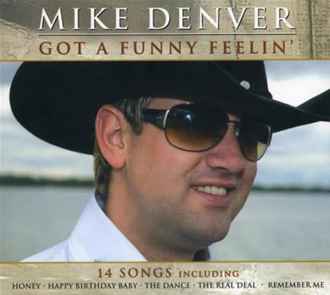 Mike-Denver---Got-a-Funny-Feelin'
