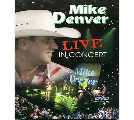 Mike Denver – Live in Concert (DVD)