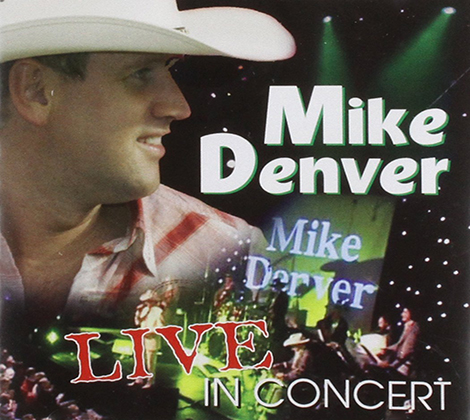 Mike Denver – Live in Concert