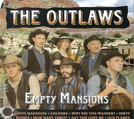 The Outlaws – Empty Mansions
