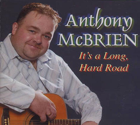 Anthony-McBrien---It's-a-Long,-Hard-Road