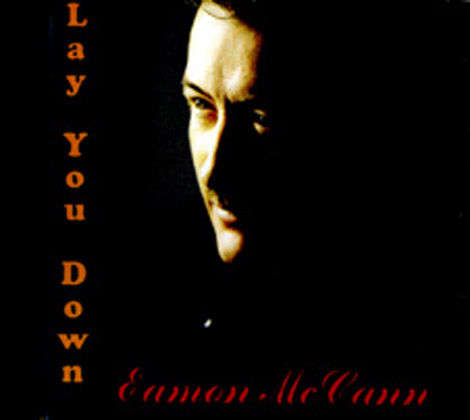 Eamon-McCann---Lay-You-Down