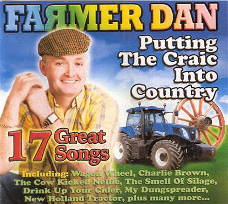 Farmer Dan – PUTTING THE CRAIC INTO COUNTRY