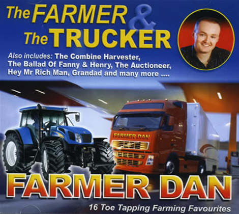 Farmer Dan – The Farmer and The Trucker