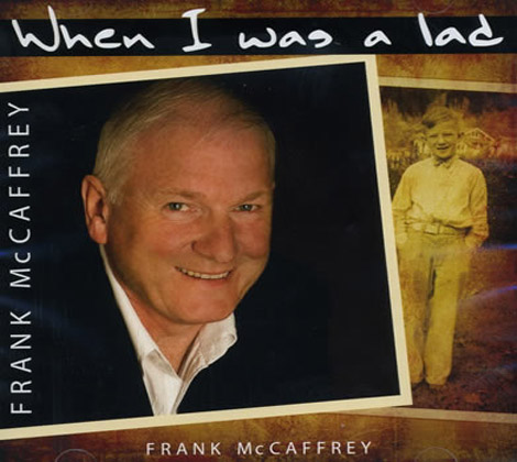 Frank McCaffrey – When I Was a Lad