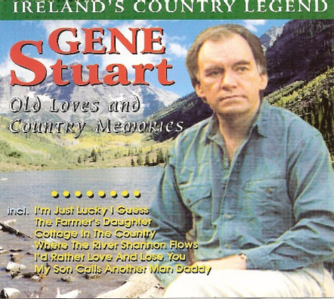 Gene-Stuart---Old-Loves-And-Country-Memories