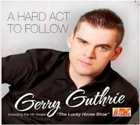 Gerry-Guthrie---A-Hard-Act-To-Follow