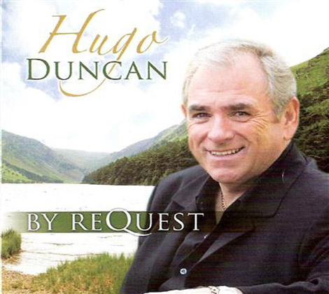 Hugo Duncan – BY REQUEST