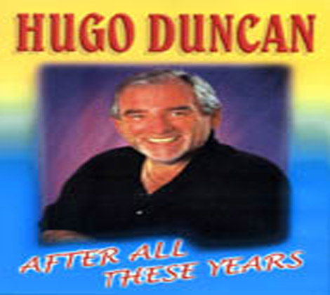Hugo Duncan – After All These Years (DVD)