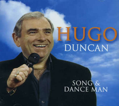 Hugo Duncan – Song and Dance Man