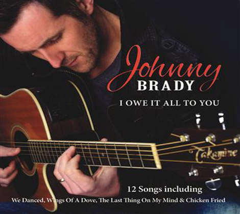 Johnny-Brady---I-Owe-It-All-To-You
