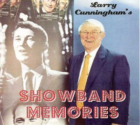 Larry-Cunningham---Showband-Memories
