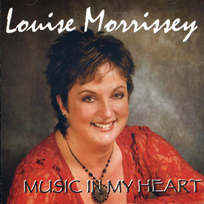 Louise Morrissey – Music in My Heart