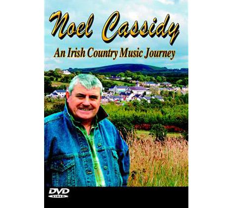 Noel Cassidy – An Irish Country Music Journey DVD