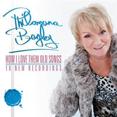 PHILOMENA-BEGLEY---HOW-I-LOVE-THEM-OLD-SONGS