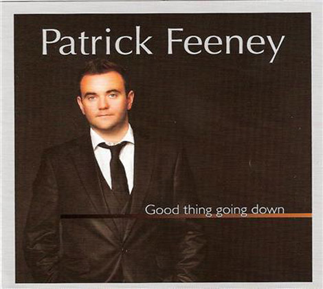 Patrick-Feeney---Good-Thing-Going-Down