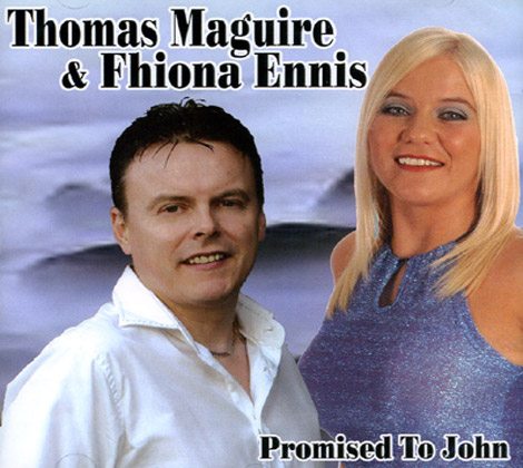 Thomas Maguire and Fhiona Ennis – Promised to John
