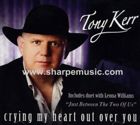 Tony-Kerr---Crying-My-Heart-Over-You