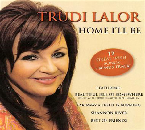 Trudi Lalor- Home I'll Be