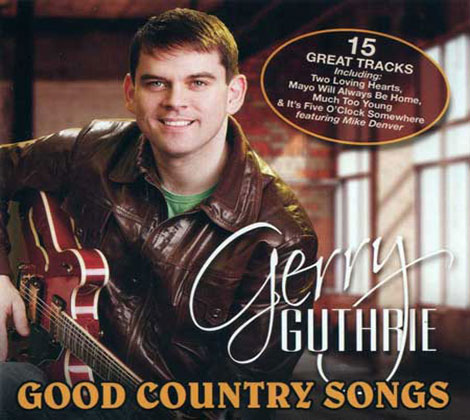 Gerry Guthrie – Good Country Songs