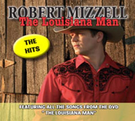 Robert Mizzell – The Louisiana Man-The Hits