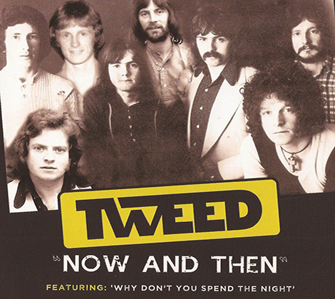 Tweed – Now And Then