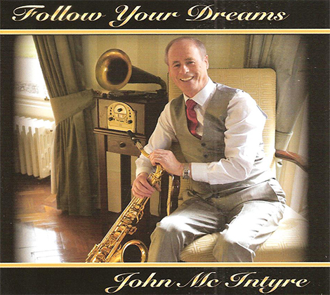 John McIntrye – Follow Your Dreams