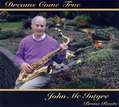 John McIntyre – Dreams Come True