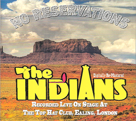 The Indians – No Reservations