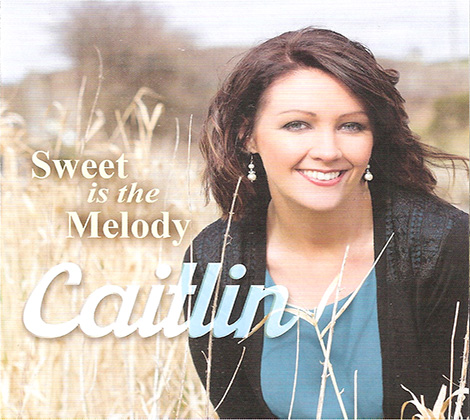 Caitlin – Sweet Is The Melody