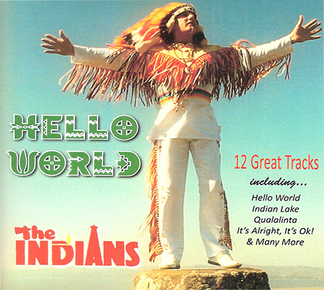 The Indians – Hello World