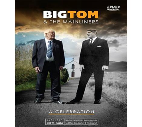 Big Tom & The Mainliners – A Celebration DVD