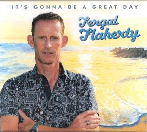 Fergal Flaherty – It's Gonna Be A Great Day