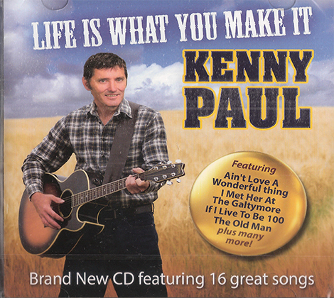 Kenny Paul – Life Is What You Make It