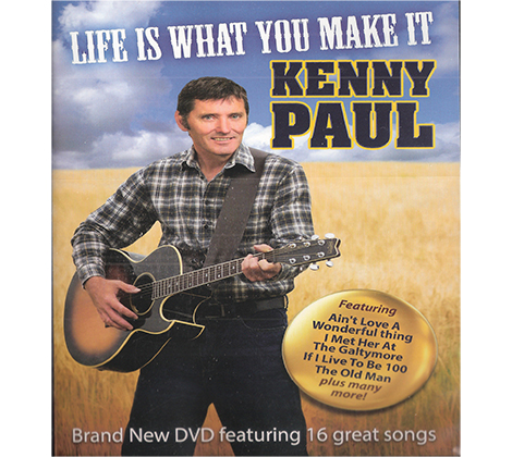Kenny Paul – Life Is What You Make It DVD