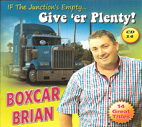 Boxcar Brian – If The Junction's Empty…Give 'Er Plenty