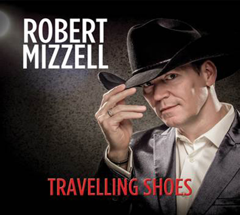 Robert Mizzell – Travelling Shoes
