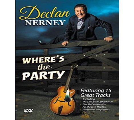 Declan Nerney – Where's The Party DVD