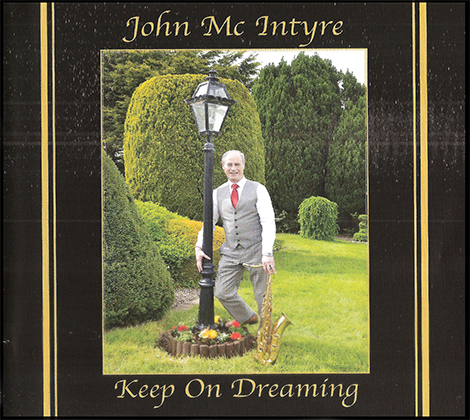 John McIntyre – Keep On Dreaming