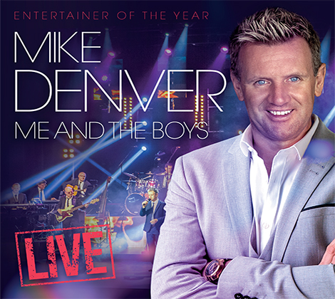 Mike Denver – Me And The Boys Live