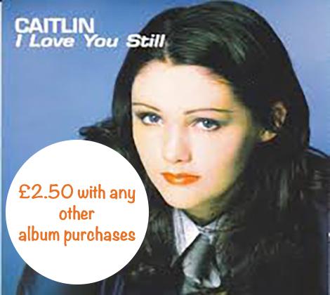 Caitlin – I Love You Still