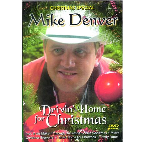Mike Denver – Drivin' Home For Christmas DVD