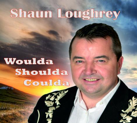 Shaun Loughrey – Woulda Shoulda Coulda