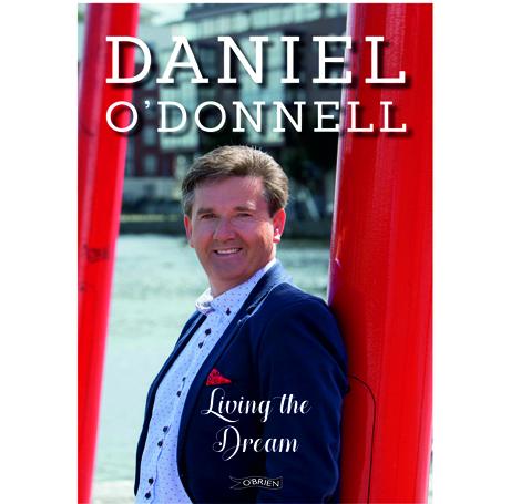 Daniel O'Donnell – Living The Dream (Book)