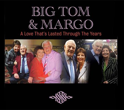 Big Tom & Margo – A Love That's Lasted Through The Years (Single)