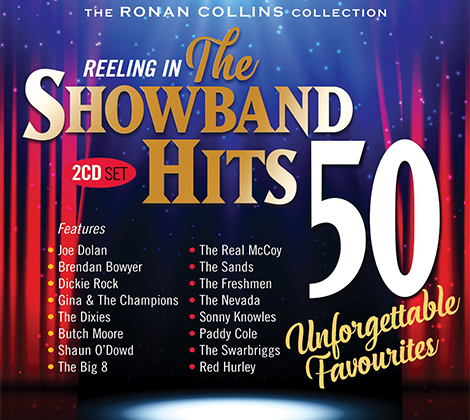 The Ronan Collins Collection – Reeling In The Showband Hits